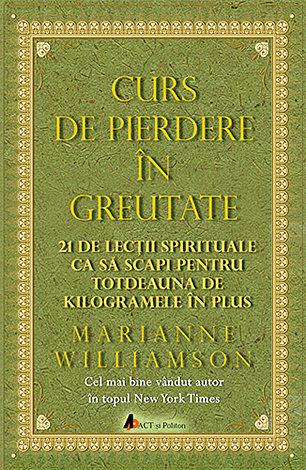 Marianne Williamson Curs de Pierdere in Greutate
